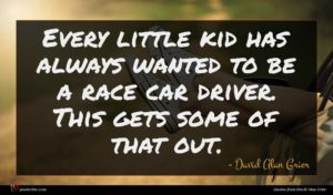 David Alan Grier quote : Every little kid has ...