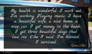Steven Adler quote : My health is wonderful ...