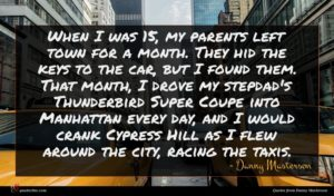 Danny Masterson quote : When I was my ...