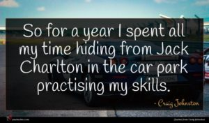 Craig Johnston quote : So for a year ...