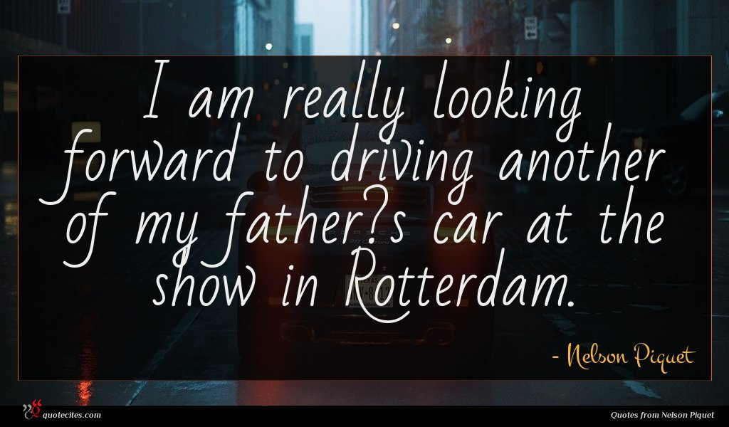 I am really looking forward to driving another of my father?s car at the show in Rotterdam.