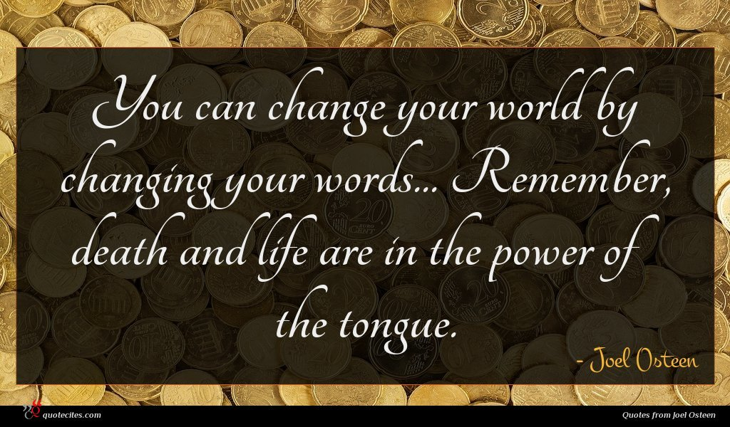 Photo of Joel Osteen quote : You can change your …