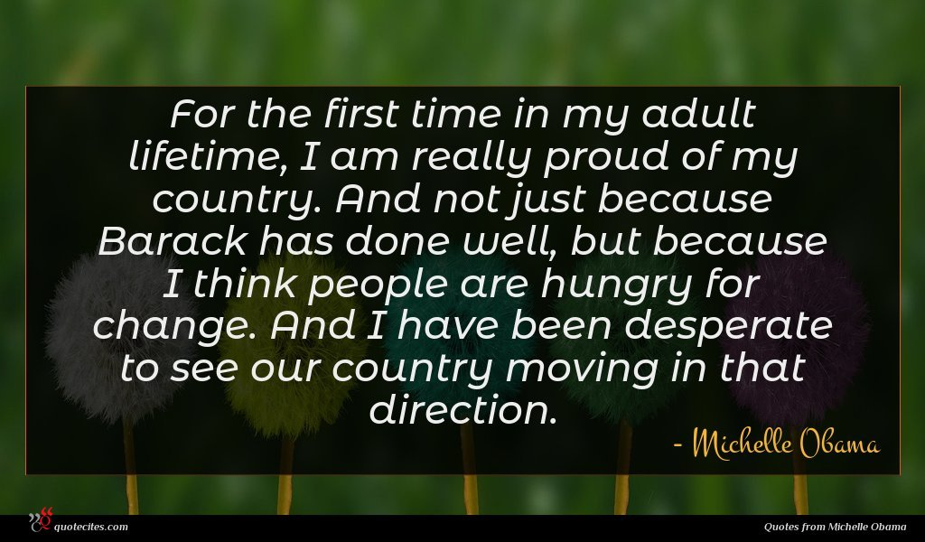 Photo of Michelle Obama quote : For the first time …
