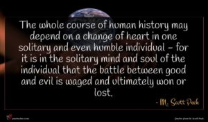 M. Scott Peck quote : The whole course of ...