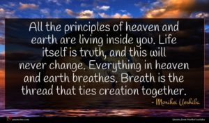 Morihei Ueshiba quote : All the principles of ...