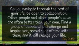 Amy Poehler quote : As you navigate through ...