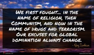 Serj Tankian quote : We first fought in ...
