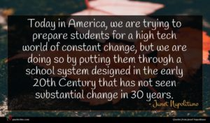 Janet Napolitano quote : Today in America we ...