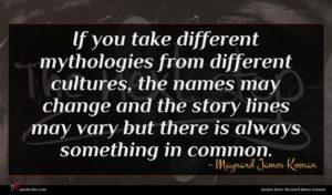 Maynard James Keenan quote : If you take different ...