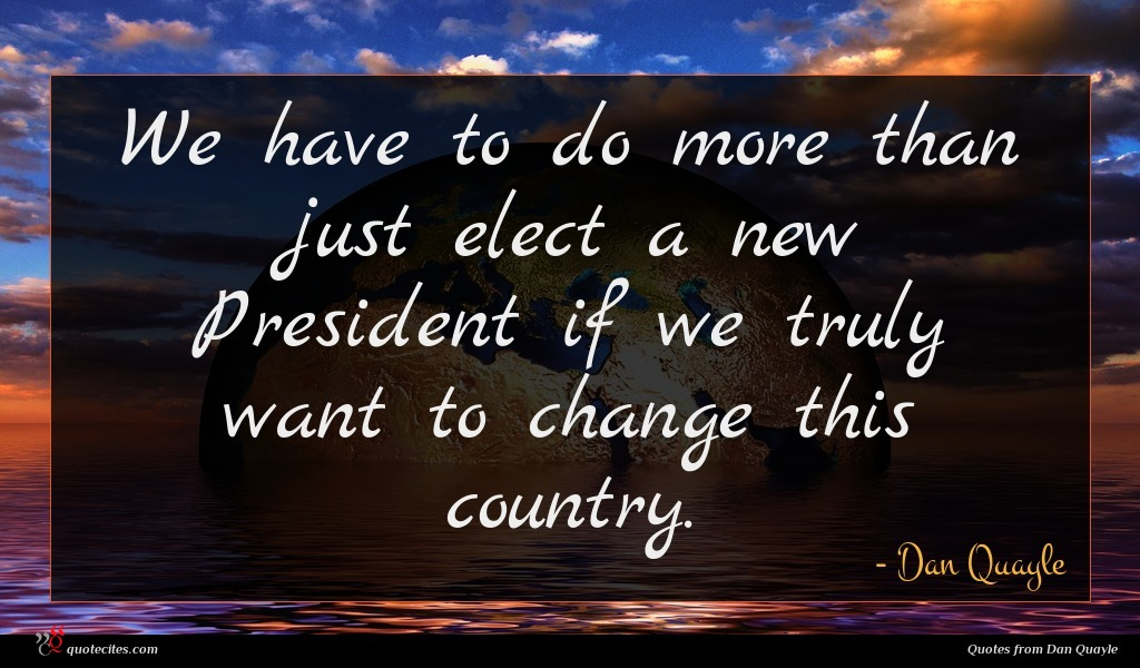 We have to do more than just elect a new President if we truly want to change this country.