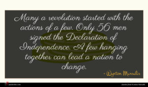 Wynton Marsalis quote : Many a revolution started ...