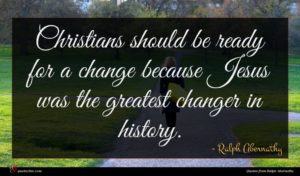 Ralph Abernathy quote : Christians should be ready ...
