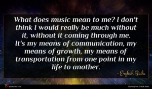 Erykah Badu quote : What does music mean ...
