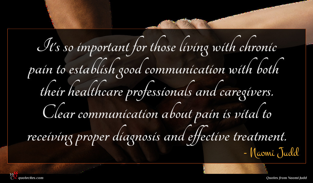 It's so important for those living with chronic pain to establish good communication with both their healthcare professionals and caregivers. Clear communication about pain is vital to receiving proper diagnosis and effective treatment.