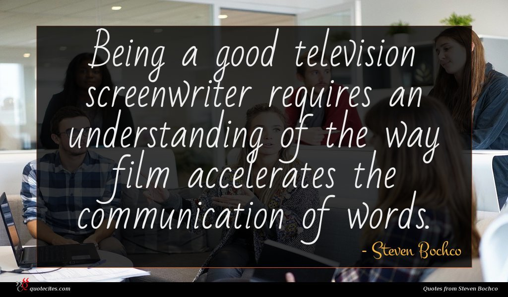 Photo of Steven Bochco quote : Being a good television …