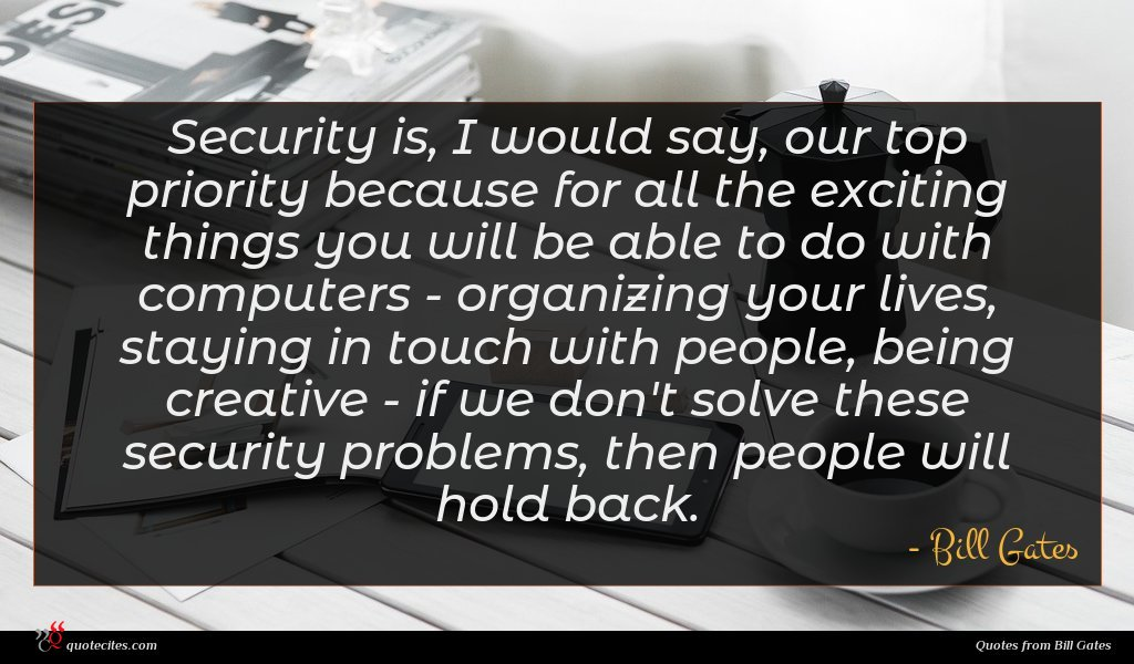 Photo of Bill Gates quote : Security is I would …