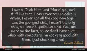 Garrett Hedlund quote : I was a 'Duck ...
