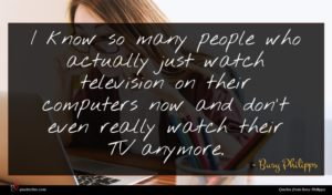 Busy Philipps quote : I know so many ...