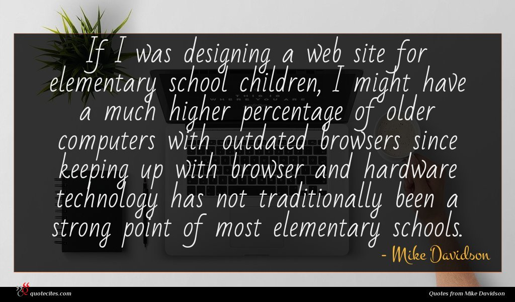 Photo of Mike Davidson quote : If I was designing …