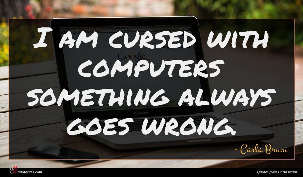 I am cursed with computers something always goes wrong.
