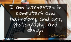 William Landay quote : I am interested in ...