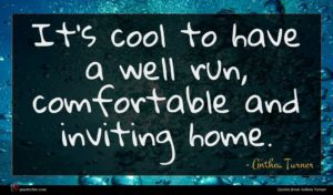 Anthea Turner quote : It's cool to have ...