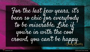 Lenny Kravitz quote : For the last few ...