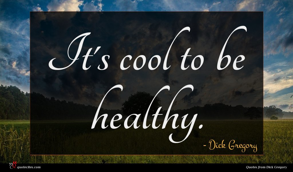 It's cool to be healthy.