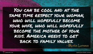 Martin Lawrence quote : You can be cool ...