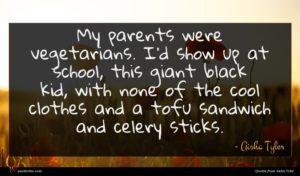 Aisha Tyler quote : My parents were vegetarians ...