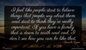 Amanda Bynes quote : I feel like people ...