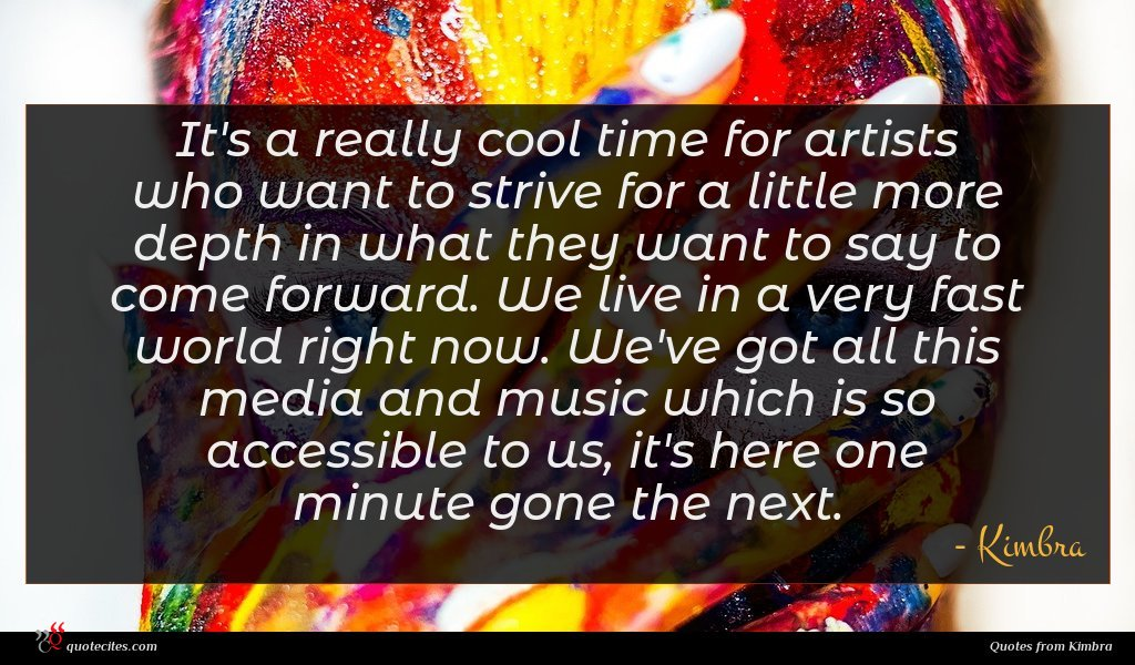 Photo of Kimbra quote : It's a really cool …