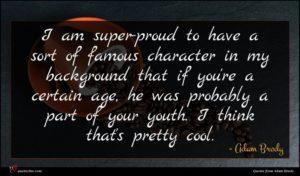 Adam Brody quote : I am super-proud to ...