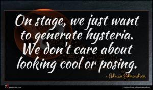 Adrian Edmondson quote : On stage we just ...