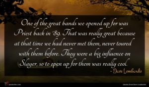 Dave Lombardo quote : One of the great ...
