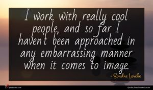 Sondre Lerche quote : I work with really ...