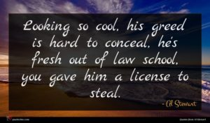 Al Stewart quote : Looking so cool his ...