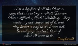 Kenny Wormald quote : I'm a big fan ...
