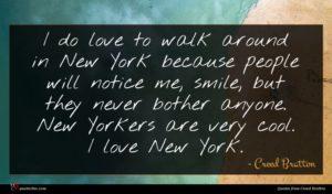 Creed Bratton quote : I do love to ...