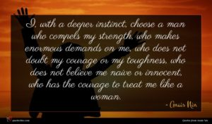 Anais Nin quote : I with a deeper ...