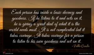 Pablo Casals quote : Each person has inside ...