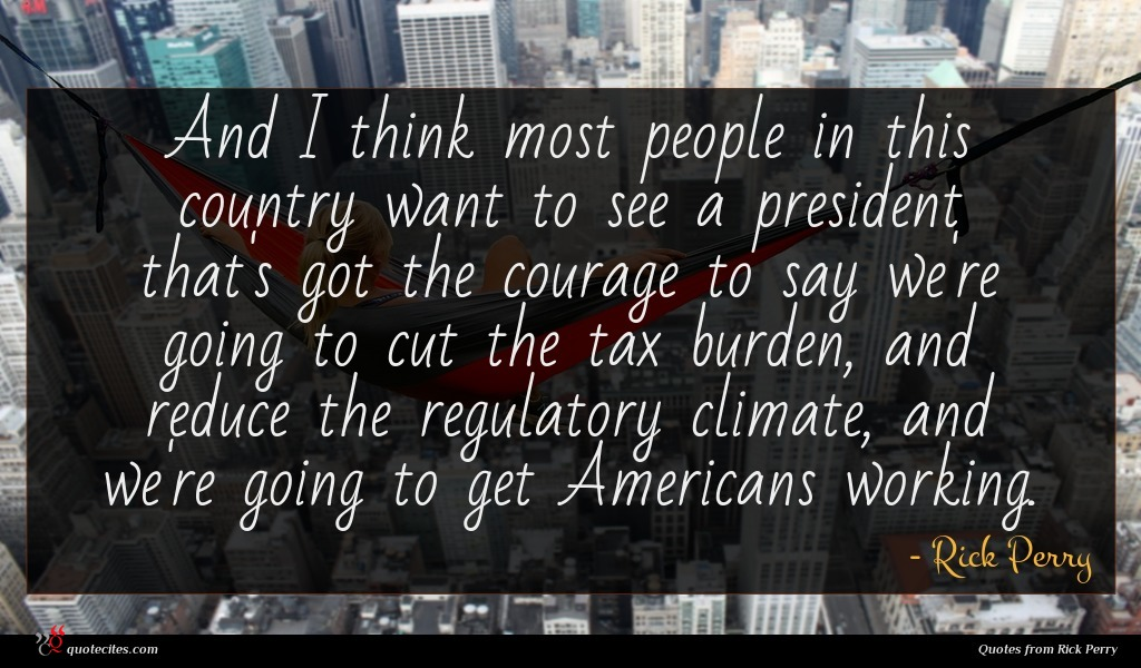 Photo of Rick Perry quote : And I think most …