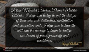 King Abdullah II quote : Prime Minister Sharon Prime ...
