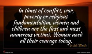 Isabel Allende quote : In times of conflict ...