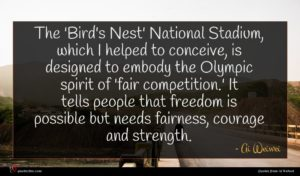 Ai Weiwei quote : The 'Bird's Nest' National ...