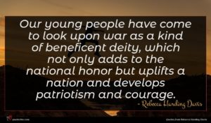 Rebecca Harding Davis quote : Our young people have ...