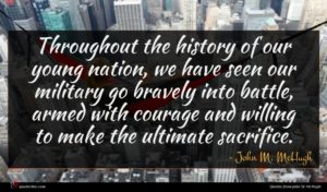 John M. McHugh quote : Throughout the history of ...
