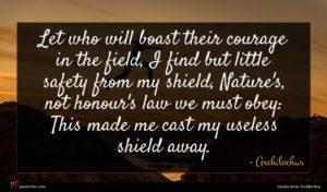 Archilochus quote : Let who will boast ...