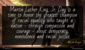 Mark Pryor quote : Martin Luther King Jr ...
