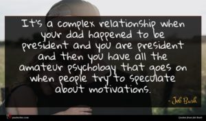 Jeb Bush quote : It's a complex relationship ...